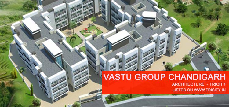 VASTU GROUP CHANDIGARH