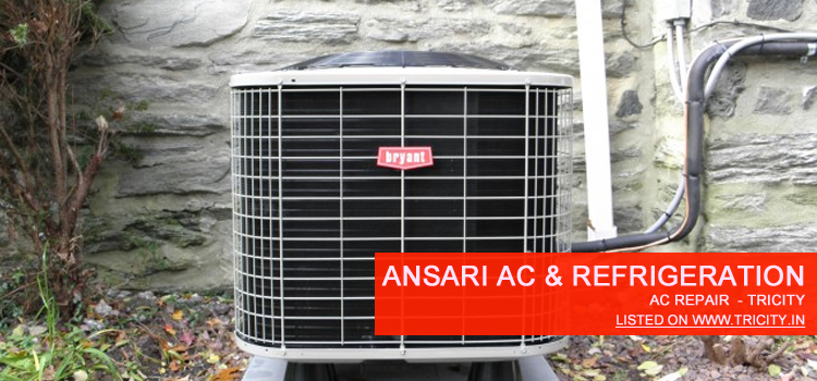 Ansari AC & Refrigeration Chandigarh