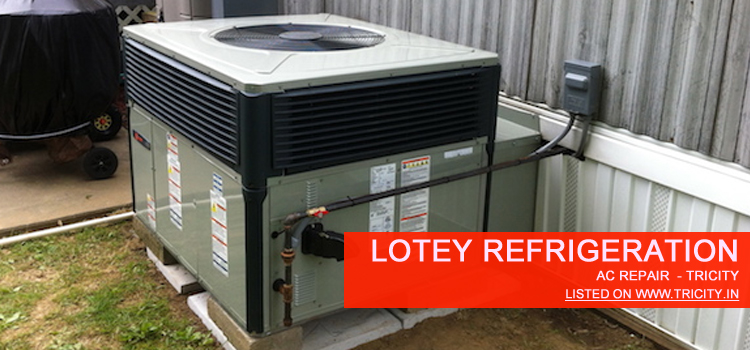 Lotey Refrigeration Chandigarh