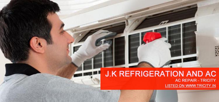 J.K Refrigeration and AC