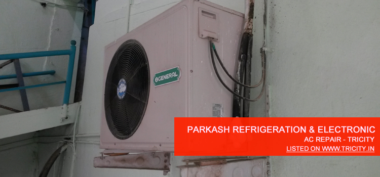 Parkash Refrigeration and Electronic