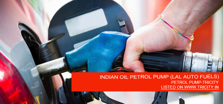 INDIAN OIL PETROL PUMP (LAL AUTO FUELS)