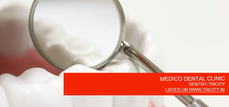MEDICO DENTAL CLINIC