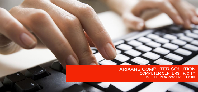 ARIAANS COMPUTER SOLUTION
