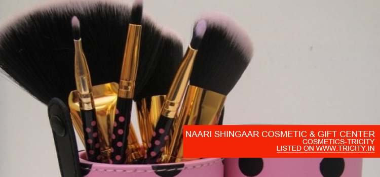 NAARI SHINGAAR COSMETIC & GIFT CENTER