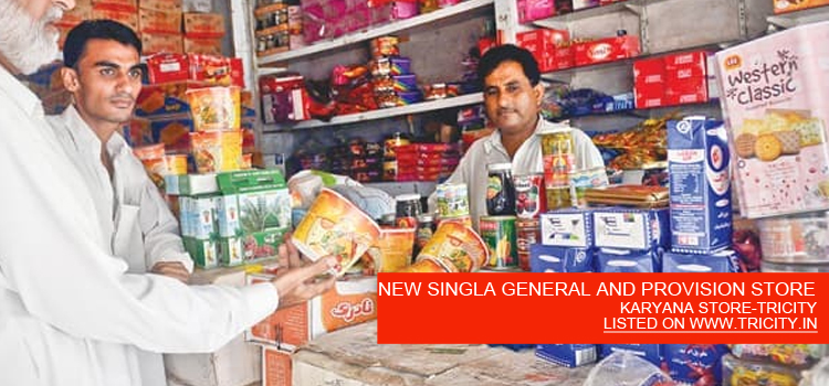 NEW SINGLA GENERAL AND PROVISION STORE