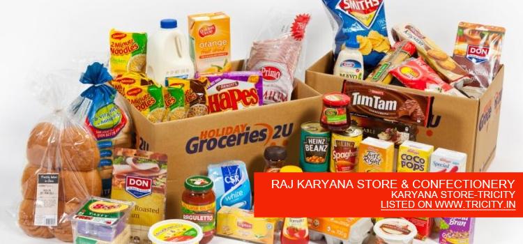 RAJ KARYANA STORE & CONFECTIONERY