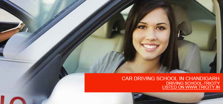 CAR DRIVING SCHOOL IN CHANDIGARH