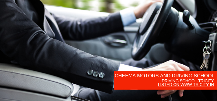 CHEEMA MOTORS AND DRIVING SCHOOL