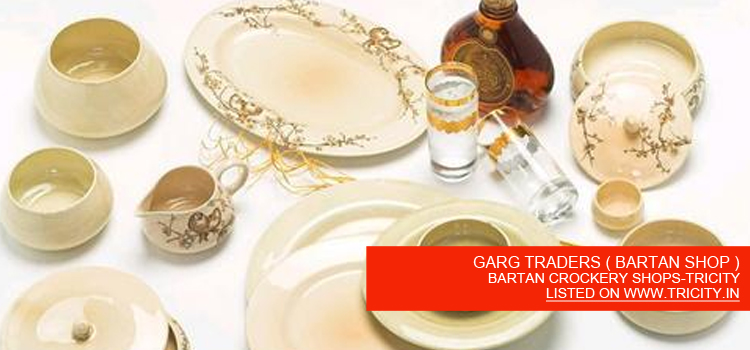 GARG TRADERS ( BARTAN SHOP )