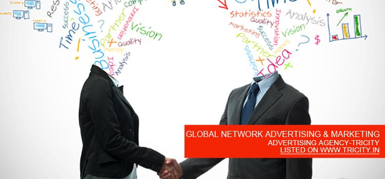 GLOBAL NETWORK ADVERTISING & MARKETING