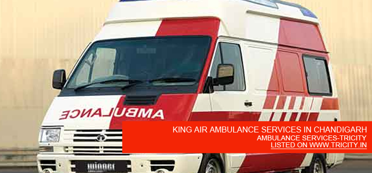KING AIR AMBULANCE SERVICES IN CHANDIGARH