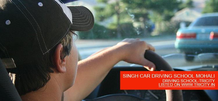 SINGH CAR DRIVING SCHOOL MOHALI