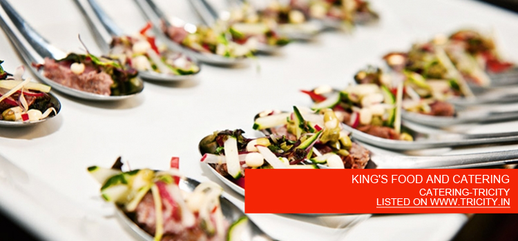 KING'S FOOD AND CATERING