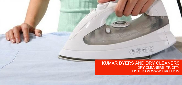 KUMAR DYERS AND DRY CLEANERS