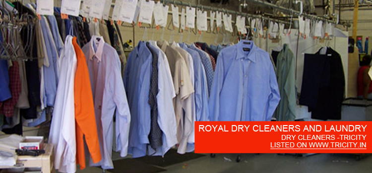 ROYAL DRY CLEANERS AND LAUNDRY