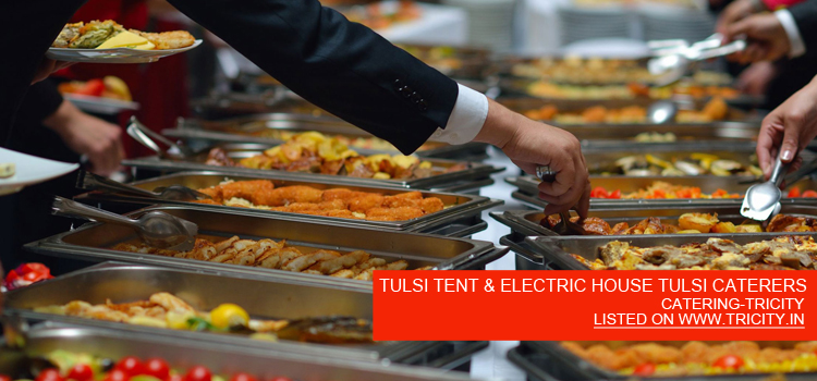 TULSI TENT & ELECTRIC HOUSE TULSI CATERERS