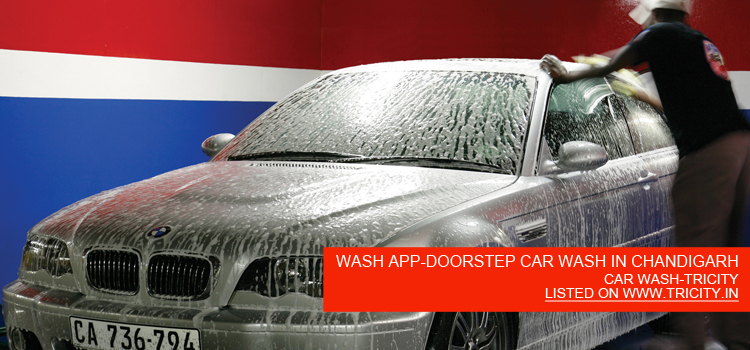 WASH APP-DOORSTEP CAR WASH IN CHANDIGARH TRICITY