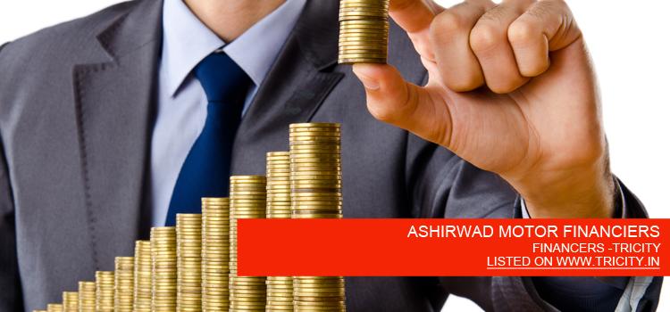 ASHIRWAD MOTOR FINANCIERS