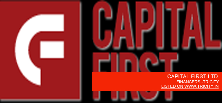 CAPITAL FIRST LTD.