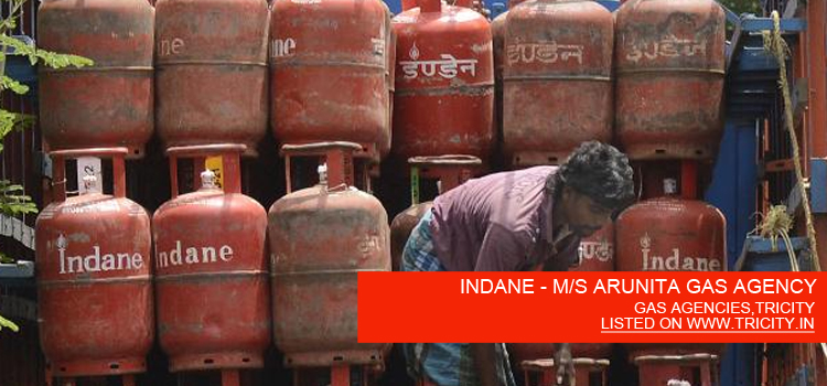 INDANE - M/S ARUNITA GAS AGENCY
