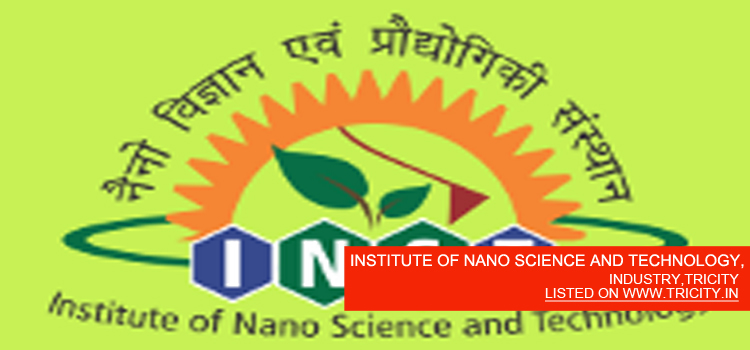 INSTITUTE OF NANO SCIENCE AND TECHNOLOGY,