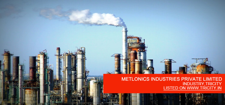 METLONICS INDUSTRIES PRIVATE LIMITED