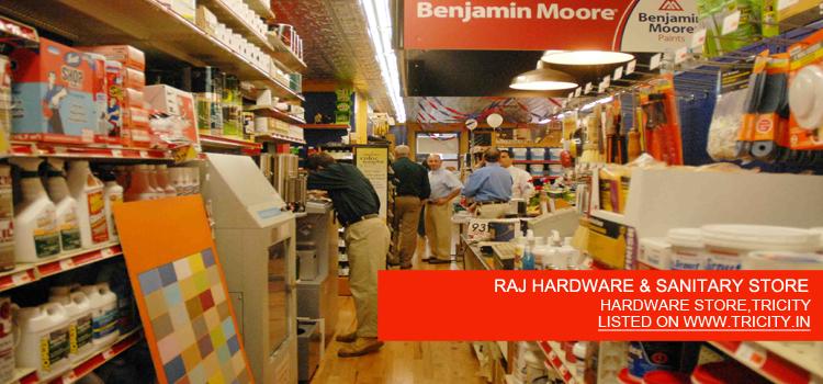 RAJ HARDWARE & SANITARY STORE