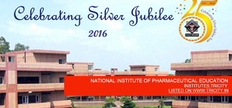 NATIONAL INSTITUTE OF PHARMACEUTICAL EDUCATION AND RESEARCH, SAS NAGAR