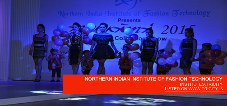 NORTHERN INDIAN INSTITUTE OF FASHION TECHNOLOGY