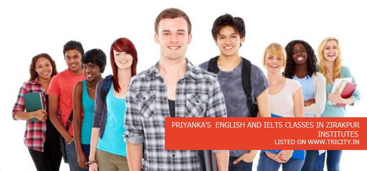 PRIYANKA'S ENGLISH AND IELTS CLASSES IN ZIRAKPUR