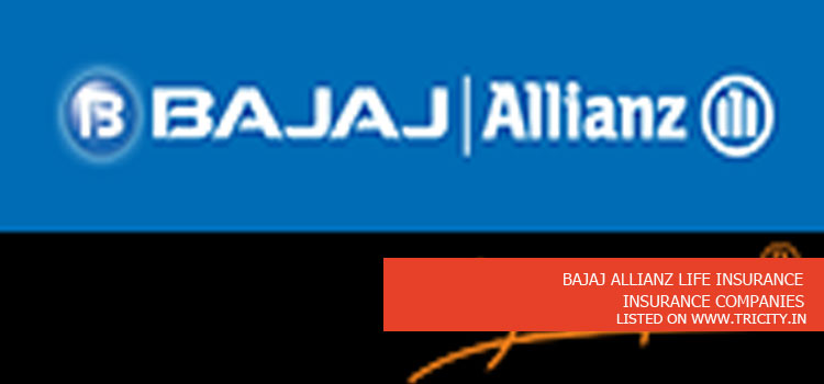 Bajaj Allianz Life Insurance Tricity