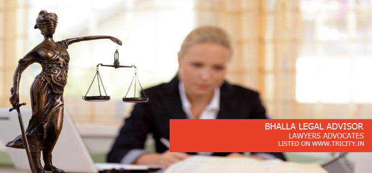 BHALLA LEGAL ADVISOR