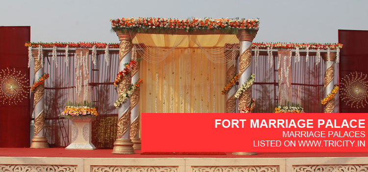 FORT MARRIAGE PALACE