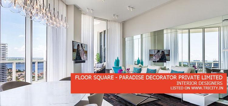 Floor-Square---Paradise-Decorator-Private-Limited