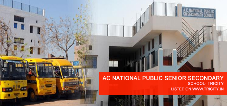 AC NATIONAL PUBLIC SENIOR SECONDARY SCHOOL