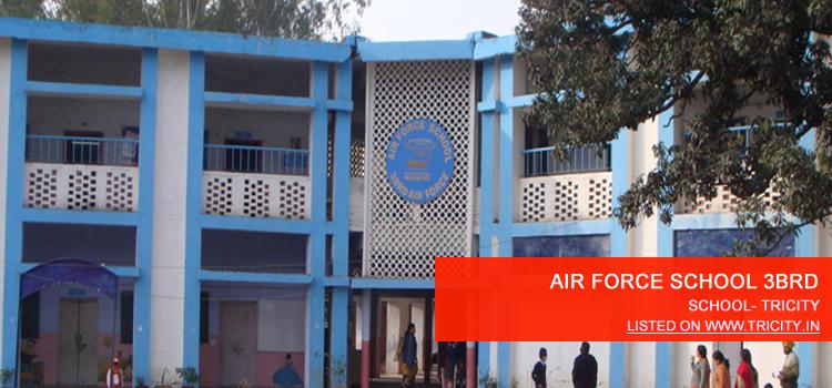 AIR FORCE SCHOOL 3BRD