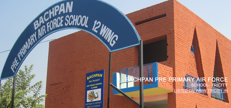 BACHPAN PRE PRIMARY AIR FORCE SCHOOL