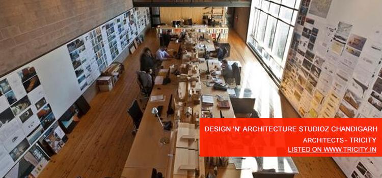 Design 'N' Architecture Studioz chandigarh