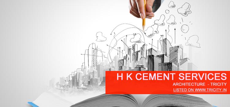 H K cement services