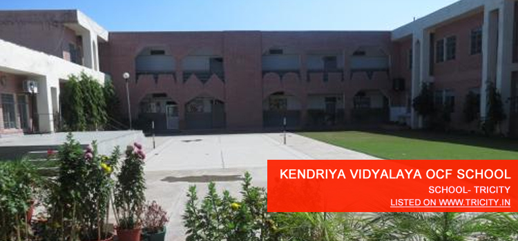 KENDRIYA VIDYALAYA OCF SCHOOL