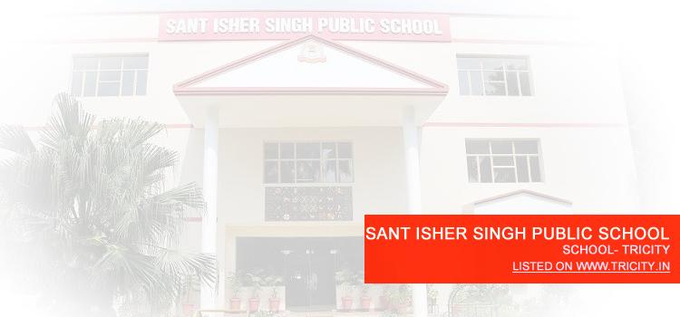 SANT ISHER SINGH PUBLIC SCHOOL