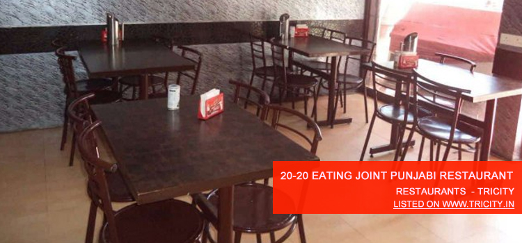 20-20 Eating Joint Punjabi Restaurant Chandigarh
