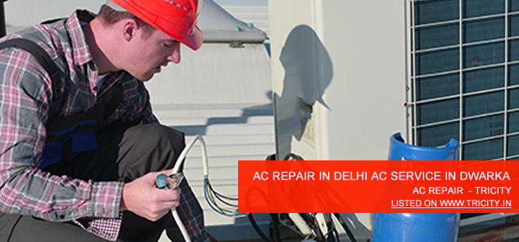 AC Repair In Delhi AC Service In Dwarka Chandigarh