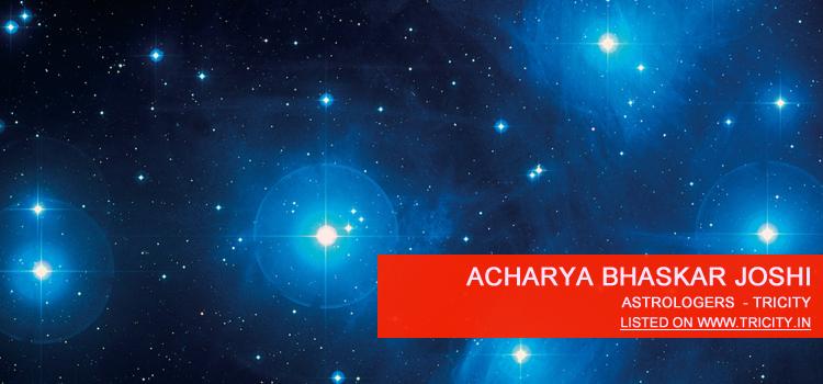 Acharya Bhaskar Joshi Chandigarh