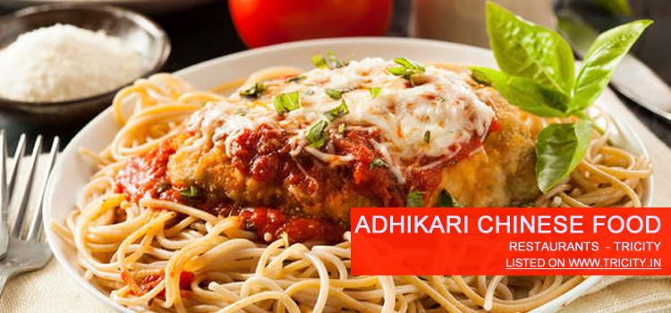 Adhikari Chinese Food