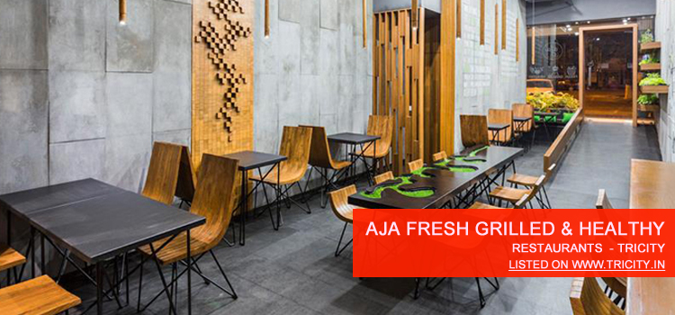Aja Fresh Grilled & Healthy