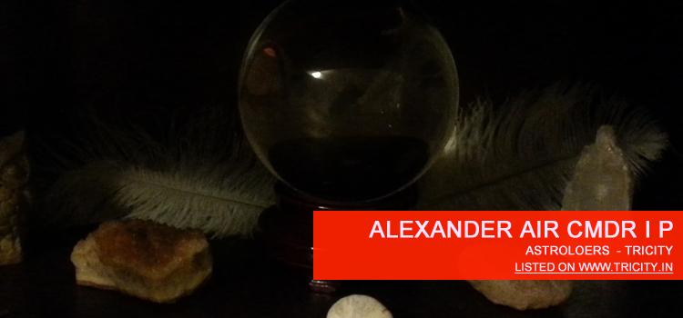 Alexander Air Cmdr I P Chandigarh