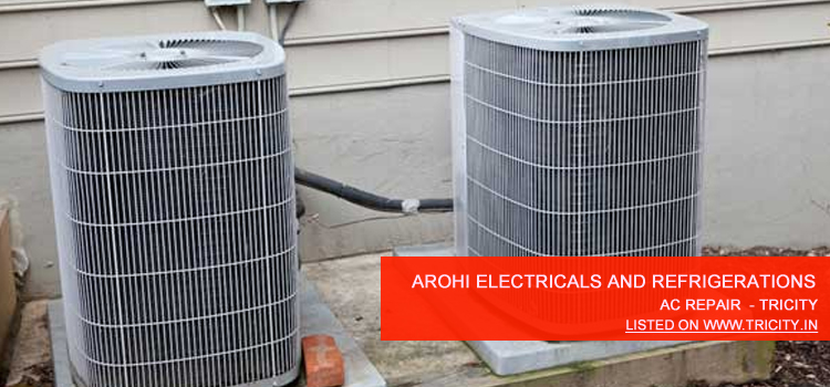 Arohi Electricals and Refrigeration