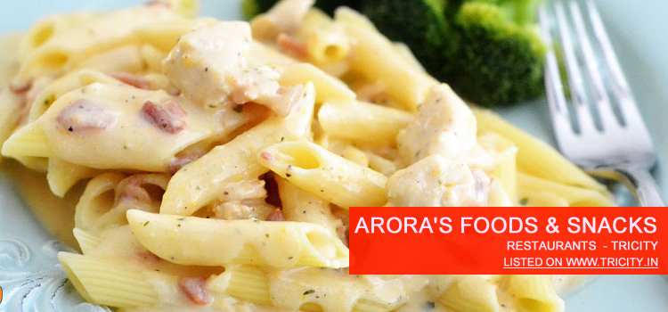 Arora's Foods & Snacks